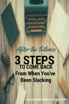 - GRAPHIC - 3 STEPS TO COME BACK WHEN YOU HAVE BEEN SLACKING
