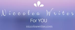 Niccolea Writes header - niccoleawrites-dot-com - 3
